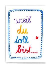 Frau Ottilie - Postkarte Weil du toll bist
